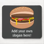 Customise this Hamburger graphic Mouse Pad