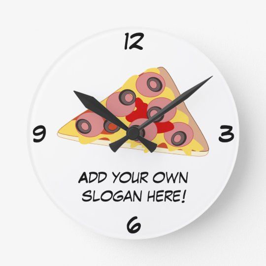 Customise this Pizza Slice graphic Round Clock