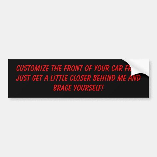 Customise Your Car Bumper Sticker