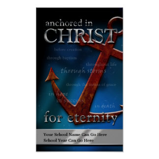 Customizable Anchored in Christ Poster
