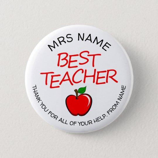 Customizable Best Teacher Button Badge