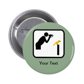 Customizable Birder / Bird Watcher Logo 6 Cm Round Badge