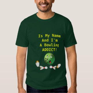 Customizable Bowling Addict T Shirts
