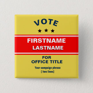 Customizable campaign 15 Cm Square Badge