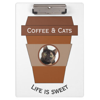 Customizable Coffee & Cats - Life is Sweet Clipboard