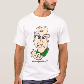 Customizable Curmudgeon Shirts - Assorted Styles
