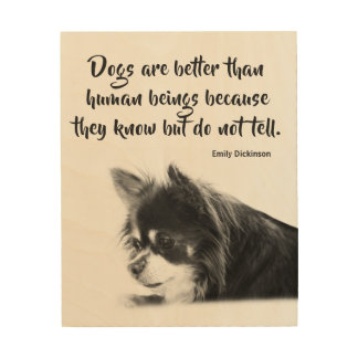 Customizable Dog & Emily Dickinson's Quote Wood Print
