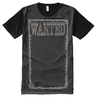 CUSTOMIZABLE FULL FRONT WANTED POSTER SHIRT