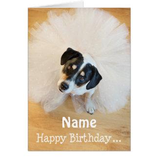 Customizable Fun Birthday Card - Dog Wearing Tutu