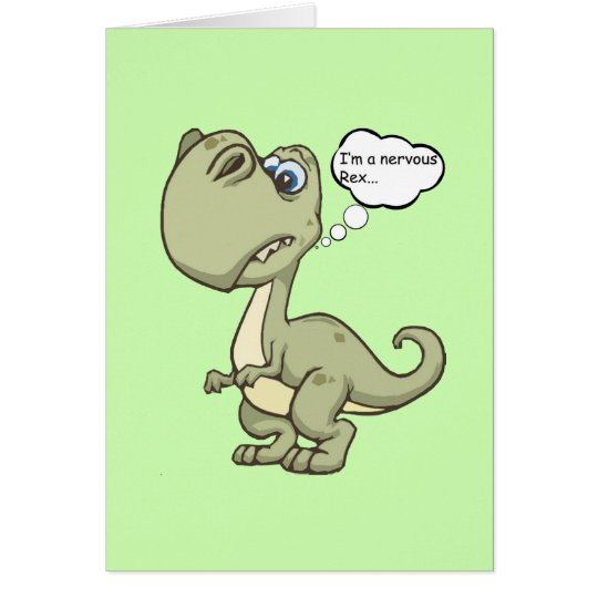 Customizable Funny 'Dinosaur 'Nervous Rex' Card