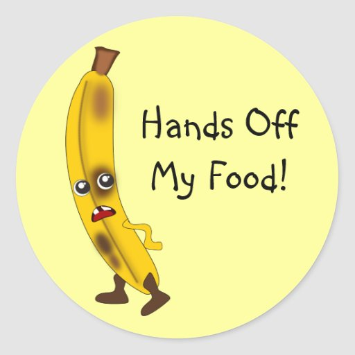 """Customizable """"Hands Off My Food"""" Banana Stickers"""