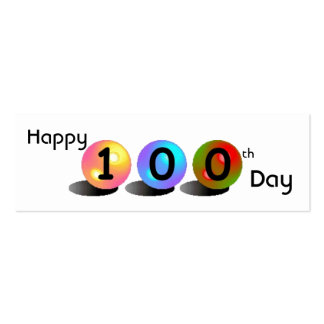 "Customizable ""Happy 100th Day"" Mini Bookmarker Pack Of Skinny Business Cards"