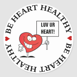 Customizable Heart Healthy Slogan Sign Round Sticker