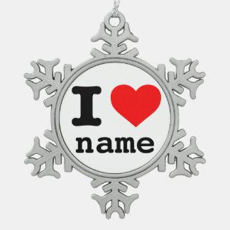 "CUSTOMIZABLE ""I LOVE (custom name)"" Snowflake Pewter Christmas Ornament"