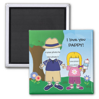 Customizable I Love You Daddy Square Magnet