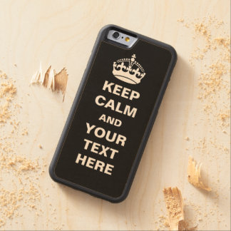 Customizable Keep Calm Carved® Maple iPhone 6 Bumper Case