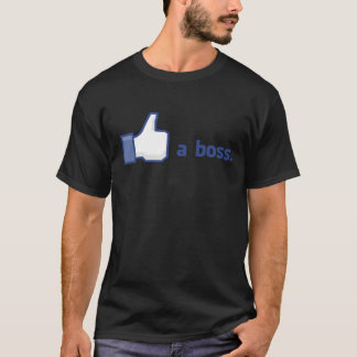 Customizable Like A Boss T-Shirt