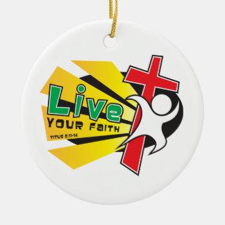Customizable Live Your Faith Ornament