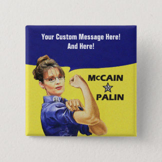 Customizable Message Sarah Palin 15 Cm Square Badge