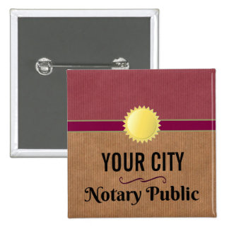 Customizable Notary Public Pride with Your City 15 Cm Square Badge