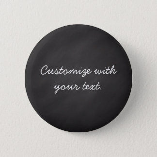 Customizable text chalkboard 6 cm round badge