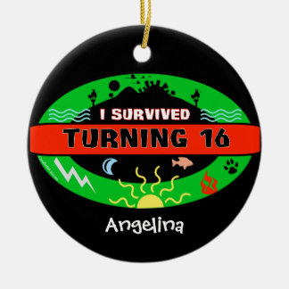 Customizable Text Featuring I Survived Turning 16 Round Ceramic Decoration