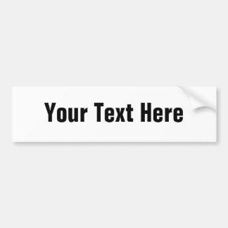 Customizable Text Only Bumper Sticker Car Bumper Sticker