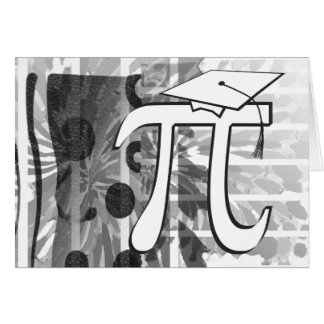 CUSTOMIZE - I'm Graduating - Pi - Funny Graduation Note Card