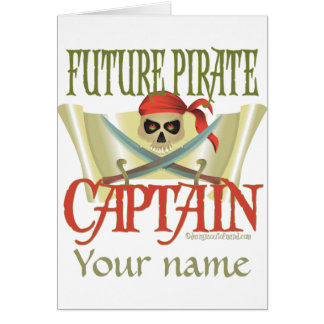 CUSTOMIZE IT! Future Pirate Greeting Card