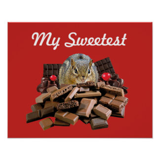 Customize Sweetest Day Chocolate Chipmunk Poster