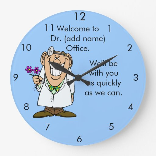 Customize Text Dr.'s Office Clock