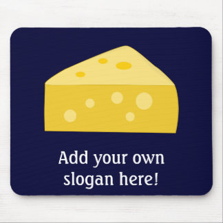 Customize this Big Cheese graphic Mouse Mat