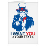 CUSTOMIZE UNCLE SAM WANT YOU, <YOUR TEXT> CARD