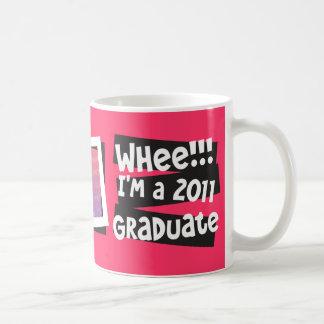 Customize! Whee!!! I'm a 2011 Graduate Basic White Mug