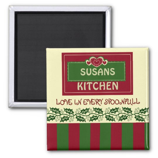 CUSTOMIZE WITH YOUR NAME KITCHEN MAGNET