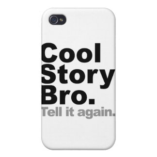 Customize Your Own Cool Story Bro Tell It Again Case For iPhone 4