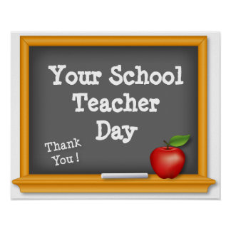 Customize Your School Teacher Day, Thank You ! Poster
