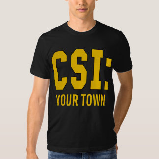 CUSTOMIZEABLE CSI Products Tshirts