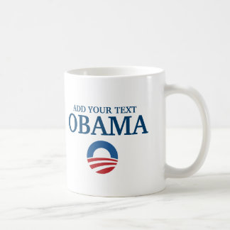 customizeable support obama add your text coffee mugs