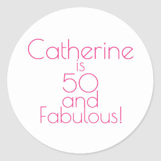 """Customized Hot Pink """"50 and Fabulous"""" Birthday Classic Round Sticker"""