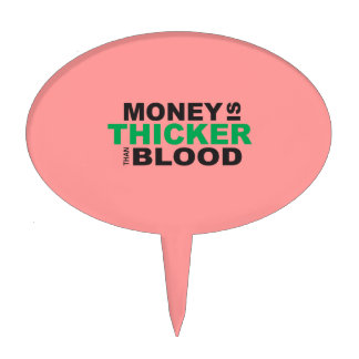 Customized Money is Thicker Than Blood Plates Cake Topper