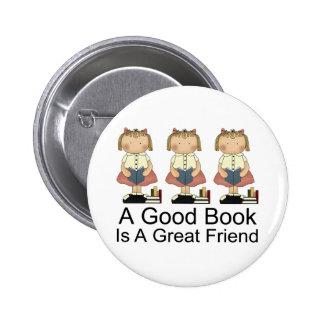 Cute A Good Book is a Great Friend T-shirt 6 Cm Round Badge