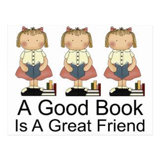 Cute A Good Book is a Great Friend T-shirt Postcard