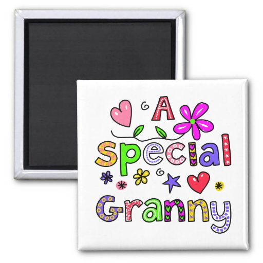 Cute A Special Granny Greeting Text Expression Fridge Magnets