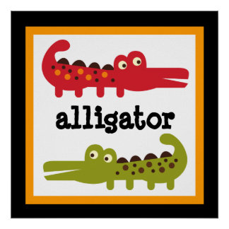 Cute Alligator Safari Animals Baby Kids Poster