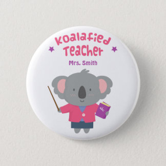 Cute Amusing Pun Koala Bear Teacher 6 Cm Round Badge