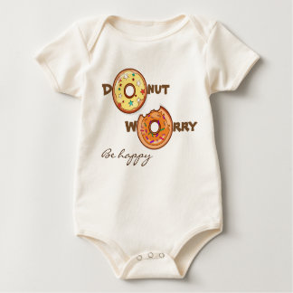 "Cute and funny ""Donut worry be happy"" Baby Bodysuit"