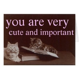 cute and important card