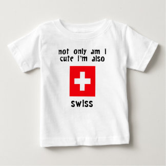 Cute And Swiss Baby T-Shirt