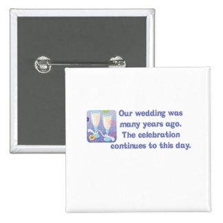 "Cute, ""Anniversary"" quote design 15 Cm Square Badge"
